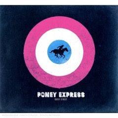 Poney Express - Daisy Street