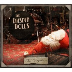 The Dresden Dolls - No, Virginia...