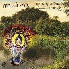 Múm - Sing Along To Songs You Don't Know