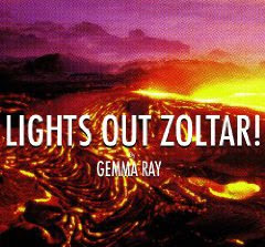 Gemma Ray - Lights Out Zoltar!