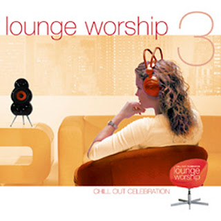8 Cds Chillout - Update  3 News Lounge+Worship+vol.+3+-+Chill+Out+Celebration+FRONT