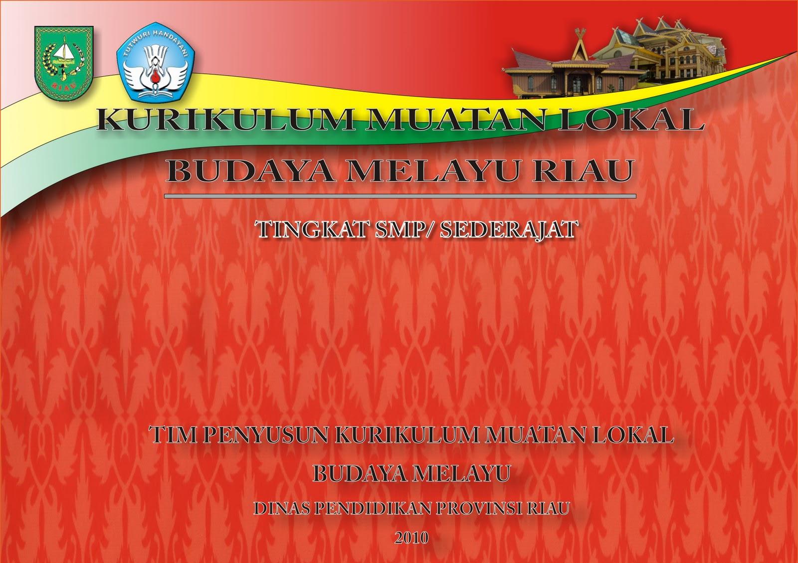 Buku Budaya Melayu Riau Kelas 10 Kurikulum 2013