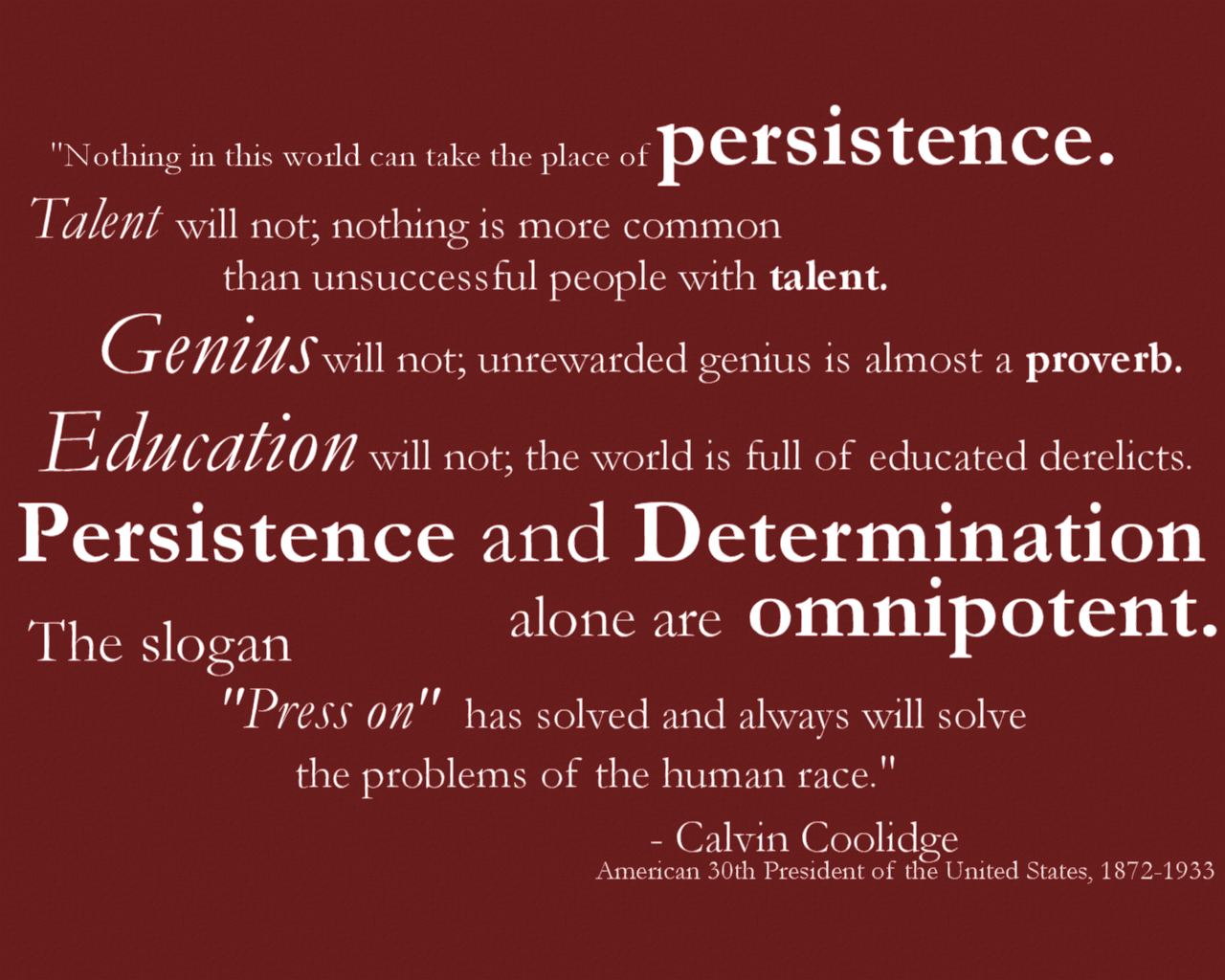 Quotations About Persistence: Perseverance Quotes Coolidge. QuotesGram