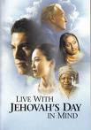 Live With Jehovah's Day in Mind