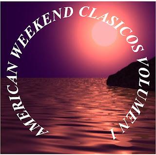 AMERICAN WEEKEND CLASICOS - VOLUMEN 1 -  By MaXX