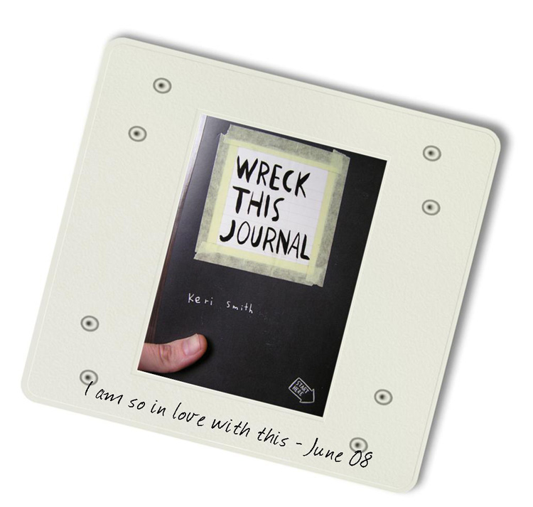 Wreck this Journal [Slides 4 & 5]...