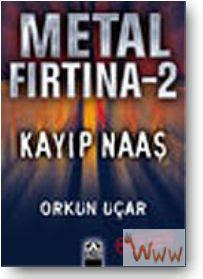 Metal Fırtına Serisi 5 Kitap Metal+f%C4%B1rt%C4%B1na+kay%C4%B1p+naas