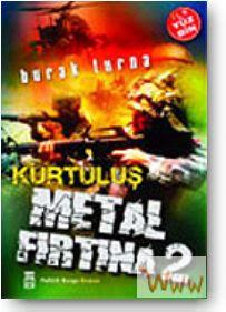 Metal Fırtına Serisi 5 Kitap Metal+f%C4%B1rt%C4%B1na+kurtulu%C5%9F