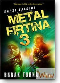 Metal Fırtına Serisi 5 Kitap Metal+f%C4%B1rt%C4%B1na+3+kar%C5%9F%C4%B1+sald%C4%B1r%C4%B1