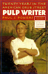 Pulp Writer: Twenty Years in the American Grub Street