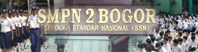 SMP Negeri 2 Bogor: SSN Menuju SNBI