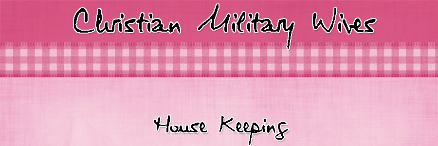 Christian Military Wives House Keeping