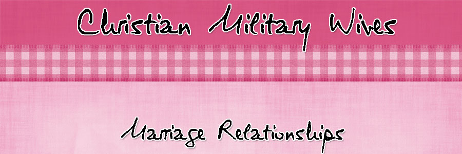 Christian Military Wives Marriage Relationships