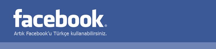 Türkçe Facebook kullanın