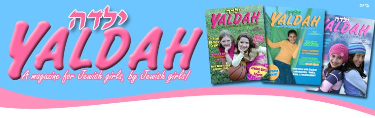 YALDAH GIRL FUN!