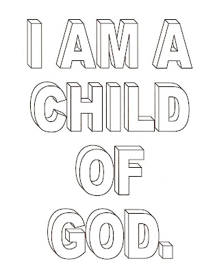LDS Nursery Color Pages: 1 - I Am A Child Of God