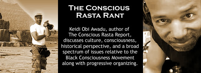 The Conscious Rasta Rant