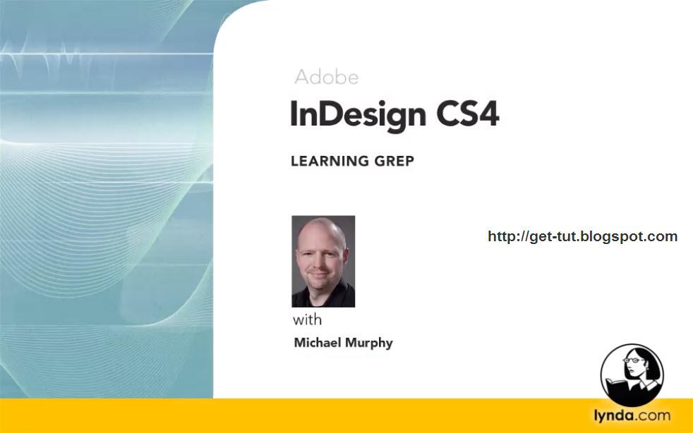 Download Free Tutorials: Lynda com InDesign CS4 Learning GREP