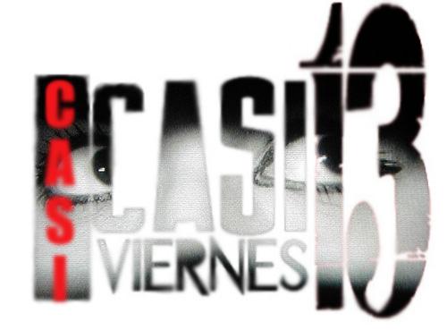CASI CASI VIERNES 13