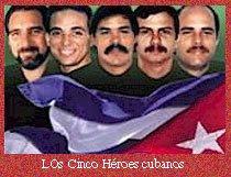 LOS CINCO DE CUBA: EJEMPLO PARA EL MUNDO