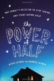 The Power of Half by Kevin Salwen and Hannah Salwen