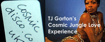 TJ Gorton's Cosmic Jungle Love Mix
