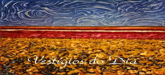 Vestígios do Dia - blog de Jânio Dias