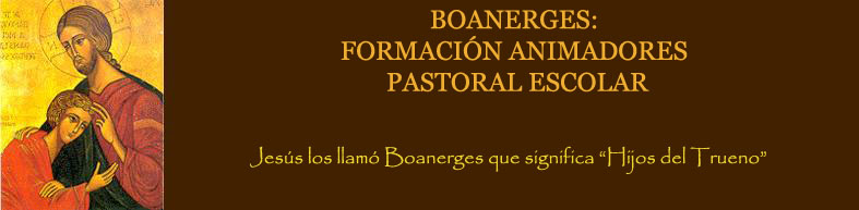 Boanerges. Formación Pastoral Escolar