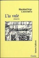 L'ia vule' - Massimiliano Canzanella