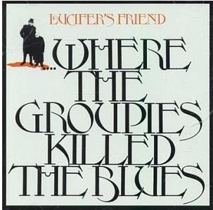 Where The Groupies Killed The Blues(1972)