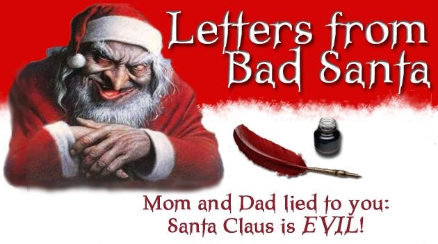 "... of toys that ""Bad Santa"" will be dropping off at your house this year"
