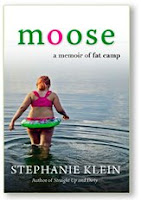 Moose A Memoir About Fat Camp