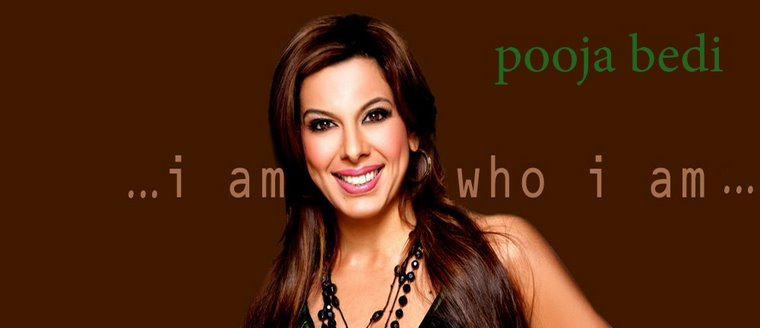 I am who I am - Pooja Bedi