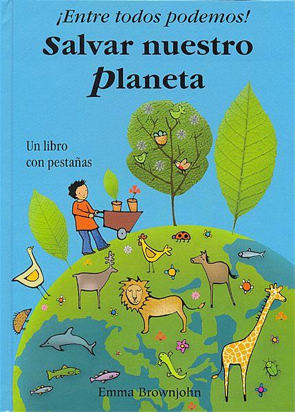 IDEAS PARA SALVAR EL PLANETA: IDEAS PARA SALVAR EL PLANETA
