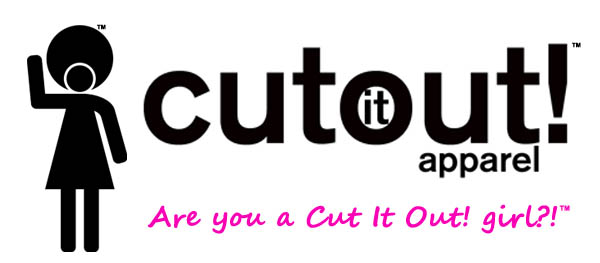 Cut It Out! Apparel