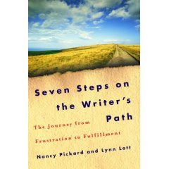 Seven Steps on the Writer's Path: The Journey from Frustration to Fulfillment by Nancy Pickard and Lynn Lott