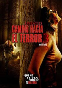 Camino Hacia El Terror 3: Abandonado para Morir / Camino Sangriento 3: Km. 666 III