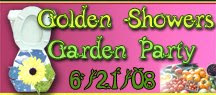 Golden Showers Garden Party