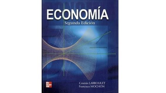 Descarga Gratis El Libro Economia De Larroulet Y Mochon
