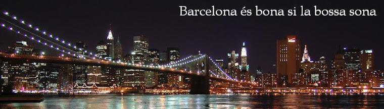 Barcelona és bona si la bossa sona