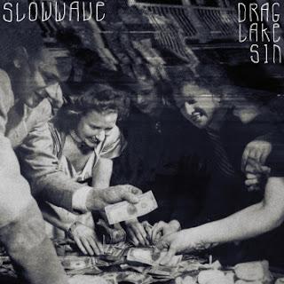 Slowwave - Drag Lake Sin