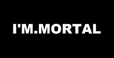 I'M Mortal La película