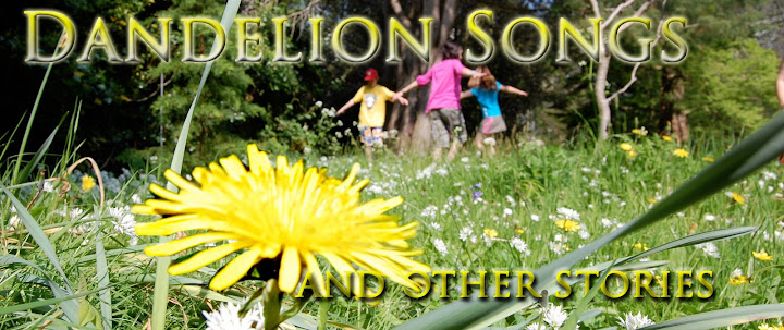 Dandelion Songs