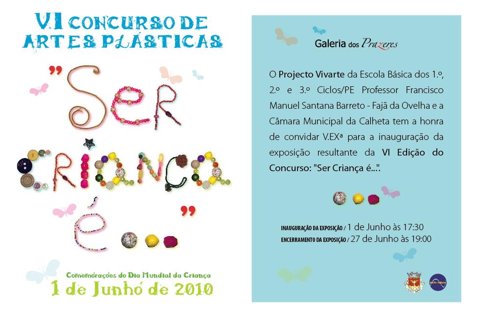 Ser Criança é: ProjectoVIVAaARTE: VI Edição/cartaz , Desdobrável E