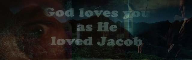 God Loved Jacob