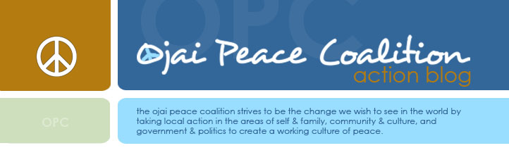 Ojai Peace Coalition: Action Blog