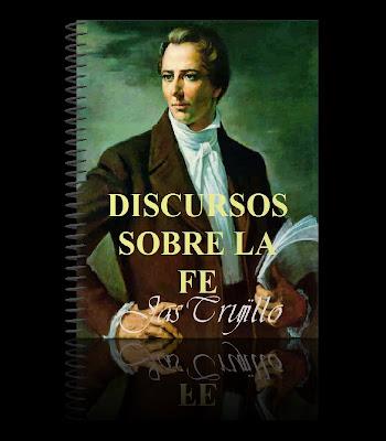 """Jas Trujillo: """"Discursos sobre la Fe - Jose Smith"""""""
