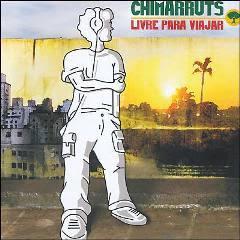 Chimarruts - Livre Para Viajar (2006) Capa