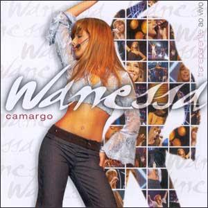 Wanessa Camargo - Transparente Ao Vivo (2004) Capa