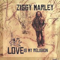 Ziggy Marley - Love Is My Religion (2008) Capa
